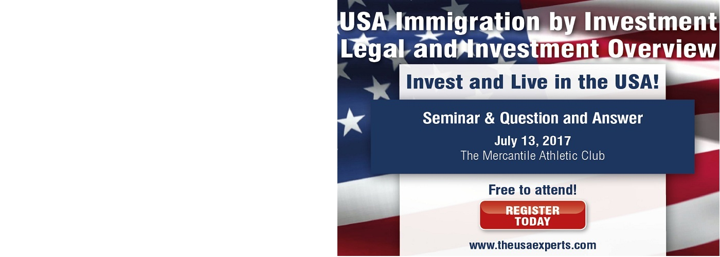 USA  Immigration by Investment Seminar